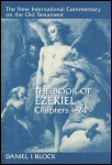 New International Commentary: The Book of Ezekiel, Chapters 1–24