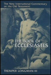New International Commentary: The Book of Ecclesiastes