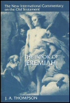New International Commentary: The Book of Jeremiah