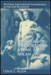New International Commentary: The Books of Joel, Obadiah, Jonah, and Micah