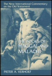 New International Commentary: The Books of Haggai and Malachi