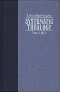 Chafer's Systematic Theology