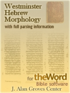 Groves-Wheeler Westminster Hebrew morphology